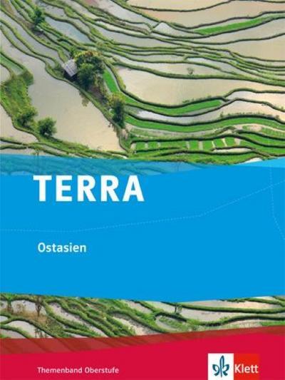 TERRA Ostasien. Themenband Oberstufe
