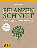 Das große GU Praxishandbuch Pflanzenschnitt ( ...