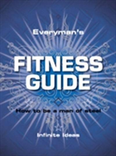 Everyman's fitness guide