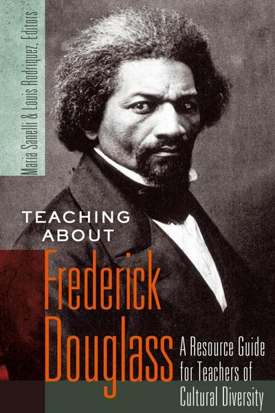 Teaching about Frederick Douglass