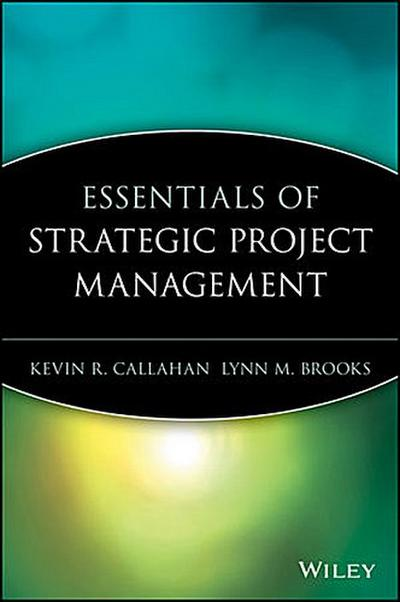 Essentials of Strategic Project Management