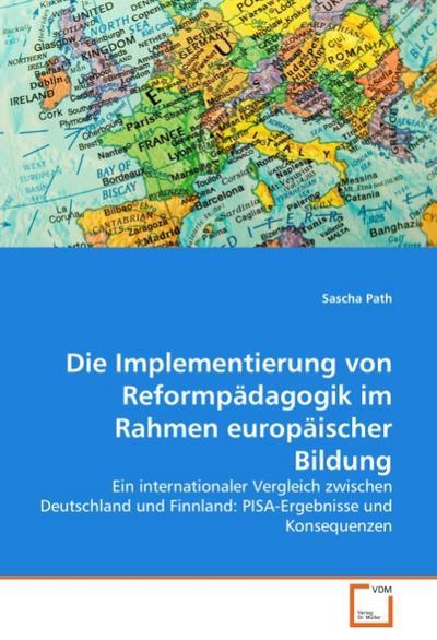 Die Implementierung von Reformpädagogik im Rahmen europäischer Bildung