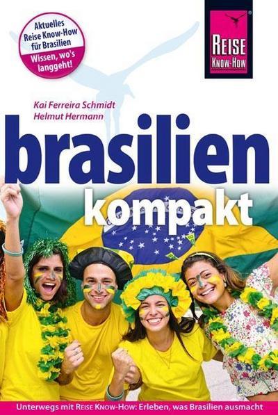Brasilien kompakt   ; Reiseführer ; Deutsch