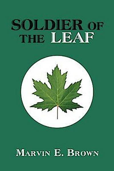 Soldier Of The Leaf