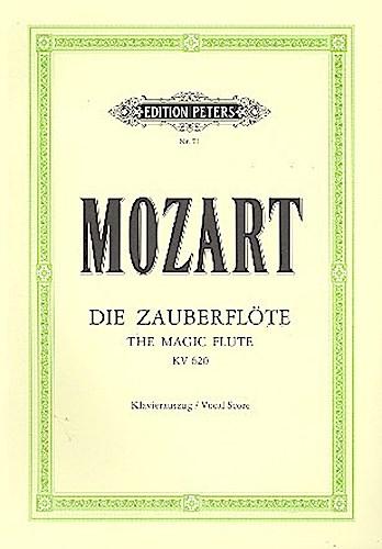 Die Zauberflöte KV 620 Wolfgang Amadeus Mozart