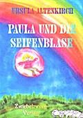 Paula und die Seifenblase