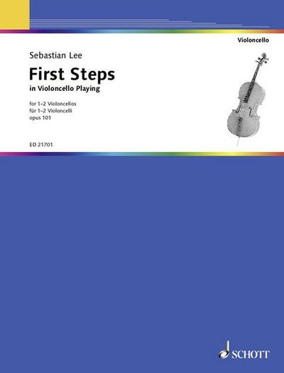 First Steps in Violoncello Playing: op. 101. 1-2 Violoncelli. Spielpartitur.
