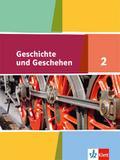 Geschichte und Geschehen. Schülerband 7. oder 8. Klasse. Ausgabe für Hamburg, Nordrhein-Westfalen, Schleswig-Holstein