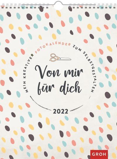 Fotokalender Von mir für dich 2022