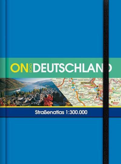 ON ROAD Deutschland: Strassenatlas 1:300.000