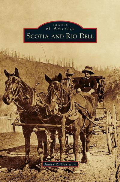 Scotia and Rio Dell