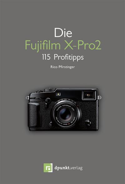 Die Fujifilm X-Pro 2