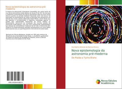 Nova epistemologia da astronomia pré-moderna - Humberto Antonio de Barros-Perera