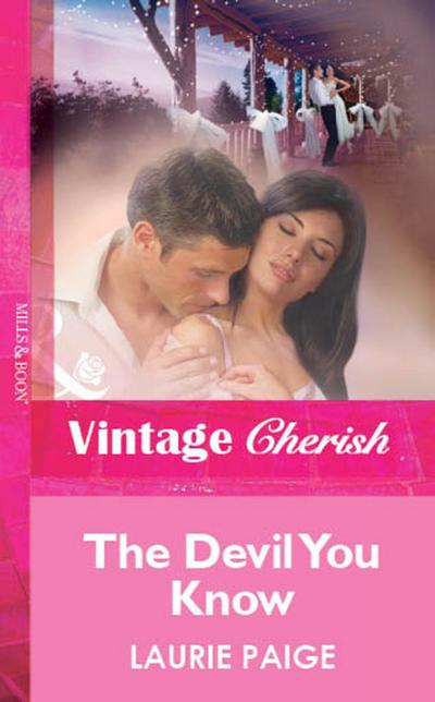 The Devil You Know (Mills & Boon Vintage Cherish)