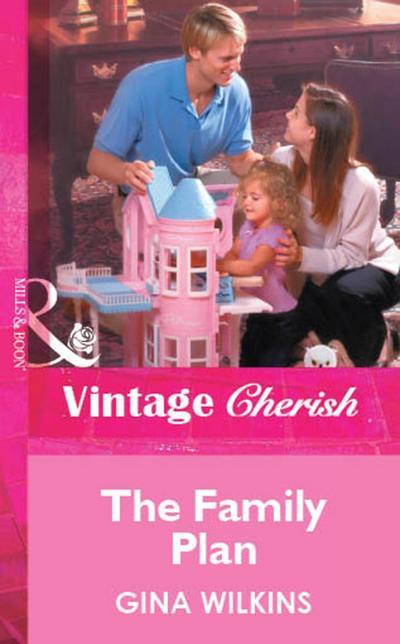The Family Plan (Mills & Boon Vintage Cherish)