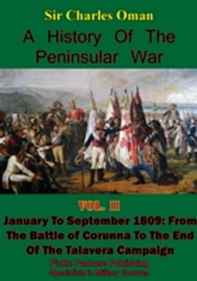 History of the Peninsular War, Volume II January to September 1809