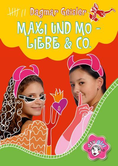 Maxi und Mo. - Liebe &amp, Co.