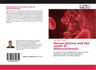 Homocysteine and the onset of Atherosclerosis