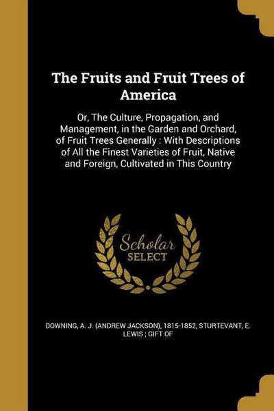 FRUITS & FRUIT TREES OF AMER
