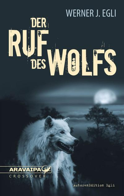 Der Ruf des Wolfs