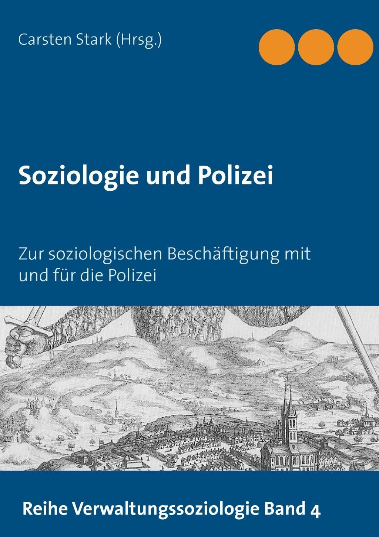 Soziologie und Polizei Carsten Stark
