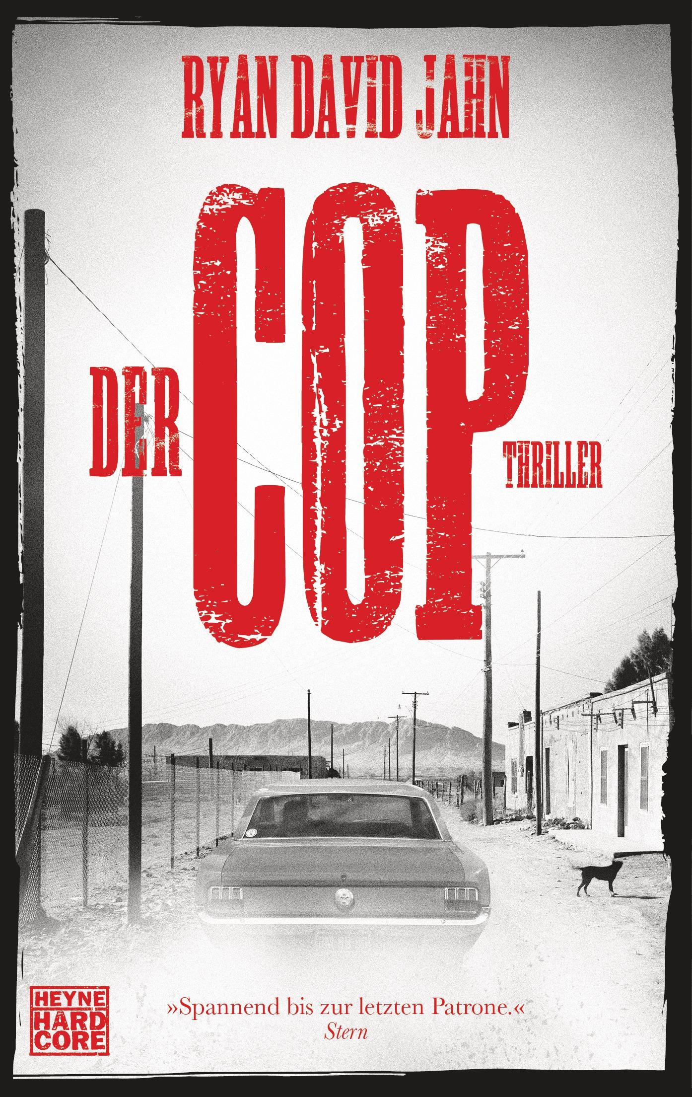 Der Cop, Ryan David Jahn