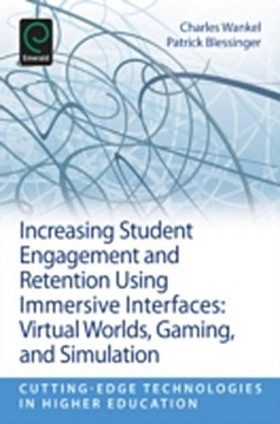 Increasing Student Engagement and Retention Using Immersive Interfaces