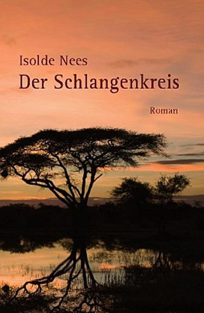 Der Schlangenkreis - Weststadt - Gebundene Ausgabe, Deutsch, Isolde Nees, Roman, Roman