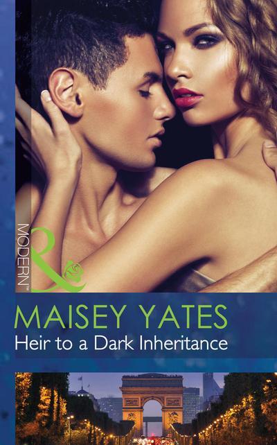 Heir to a Dark Inheritance (Mills & Boon Modern) (Secret Heirs of Powerful Men, Book 2)