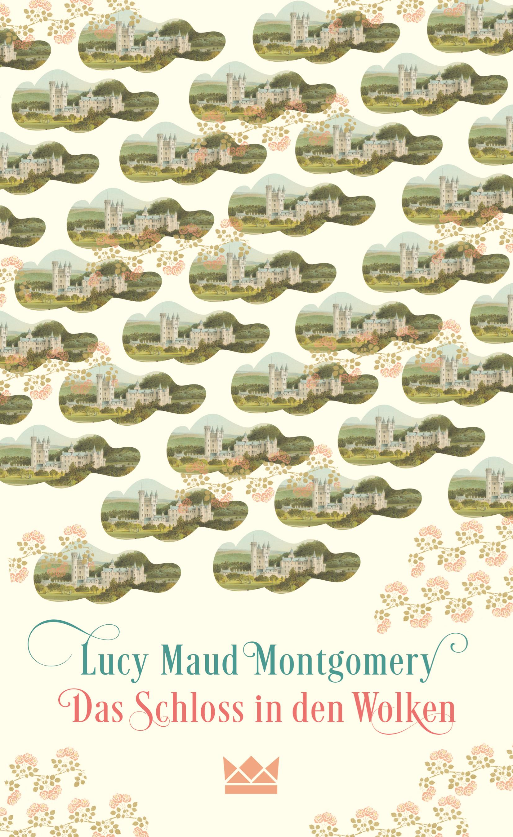 Das Schloss in den Wolken Lucy Maud Montgomery