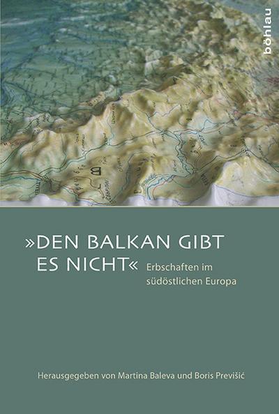 'Den Balkan gibt es nicht'