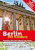 National Geographic Familien-Reiseführer Berl ...