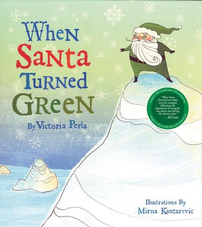 When Santa Turned Green
