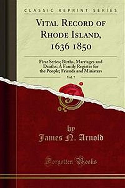 Vital Record of Rhode Island, 1636 1850