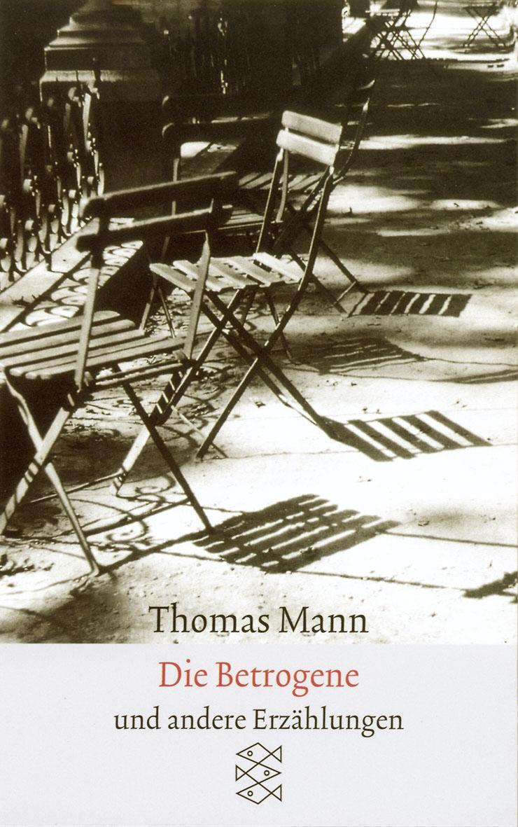 Die Betrogene Thomas Mann 9783596294428