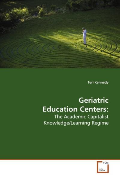 Geriatric Education Centers: