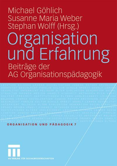 Organisation und Erfahrung