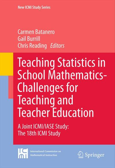 Teaching Statistics in School Mathematics-Challenges for Teaching and Teacher Education