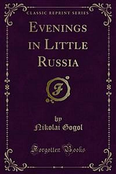 Evenings in Little Russia
