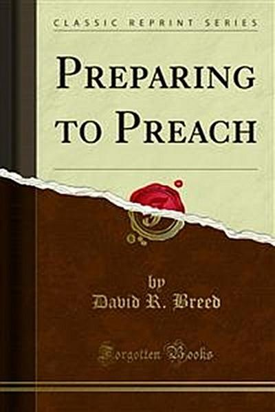 Preparing to Preach