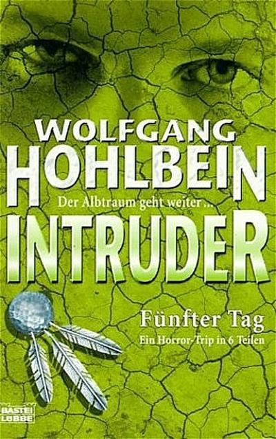 Intruder - Fünfter Tag (5.)