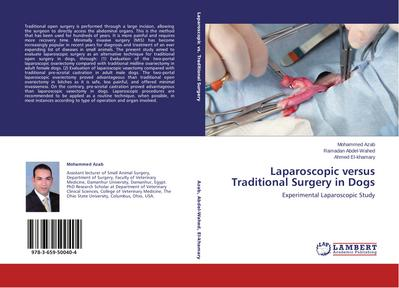 Laparoscopic versus Traditional Surgery in Dogs