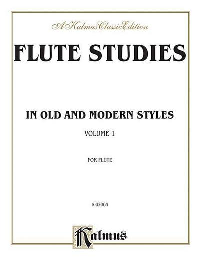 Flute Studies in Old and Modern Styles, Vol 1