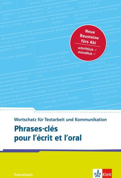 Phrases-clés pour l'écrit et l'oral