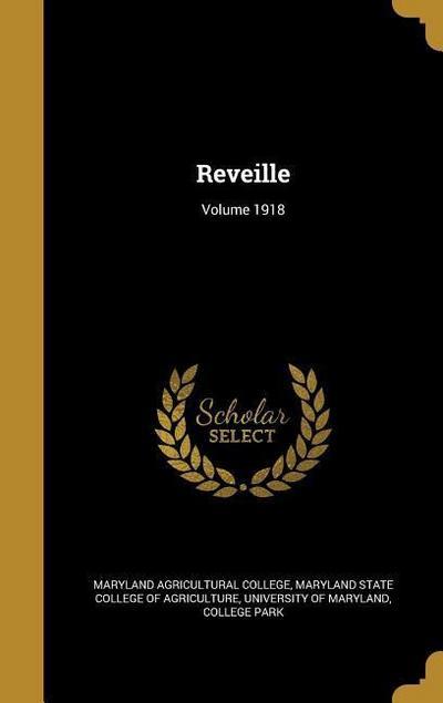 REVEILLE VOLUME 1918
