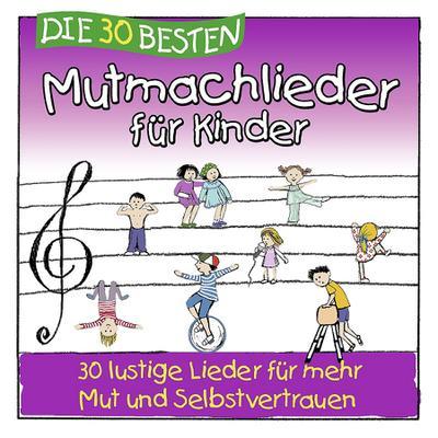 Die 30 besten Mutmachlieder für Kinder - Lamp Und Leute (Universal Music) - Audio CD, Deutsch, , ,