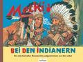 Mecki bei den Indianern