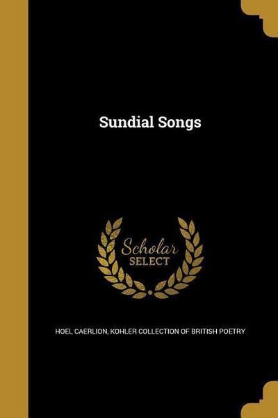 SUNDIAL SONGS