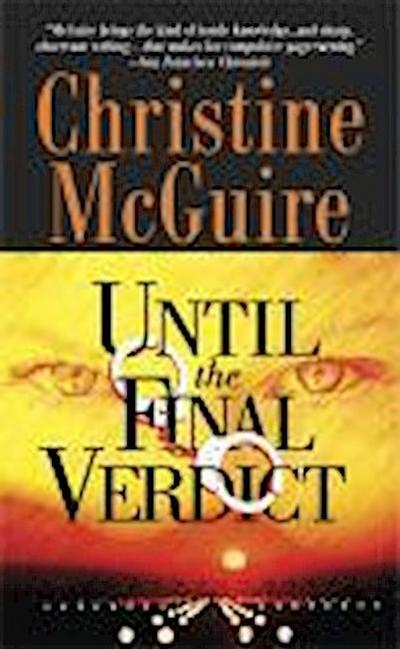 Until the Final Verdict