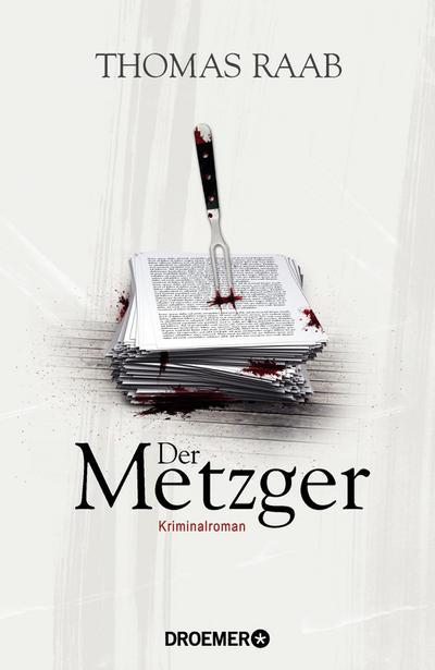 Der Metzger: Kriminalroman
